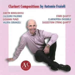 Christopher Nichols - Clarinet Compositions by Antonio Fraoli