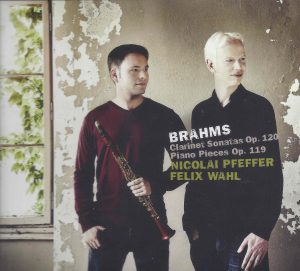 Christopher Nichols - Brahms Clarinet Sonatas and Piano Pieces