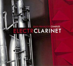 ElectroClarinet (Jean Francois Charles)