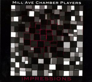 Impressions (Mill Ave Chamber Players)