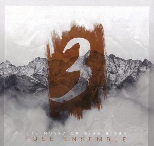 Music of Gina Biver (Fuse Ensemble)