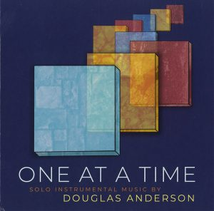 One at a Time (Music by Douglas Anderson)