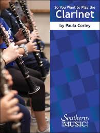Gregory Barrett - Corley So You Want to Play the Clarinet
